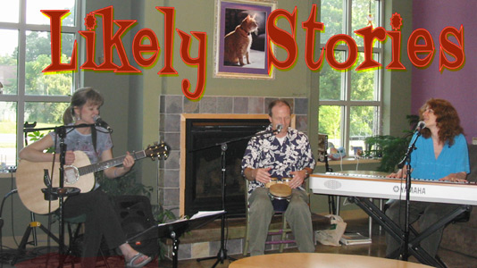 Likely Stories - Tracy Jane Comer, Dave Schindele, and Nancy Rost
